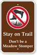 Stay On Trail Stomper Campground Sign