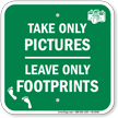 Take Only Pictures Leave Only Footprints Sign