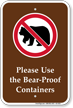 Use Bear Proof Containers Campground Sign