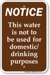 Water Not for Domestic Drinking Purposes Sign