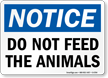 Do Not Feed The Animals OSHA Notice Sign