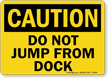 Caution Jump Dock Sign