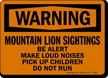 Mountain Lion Sightings OSHA Warning Sign