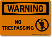 Warning: No Trespassing Sign (with pedestrian graphic)