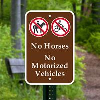 No Horses No Motorized Vehicles Signs