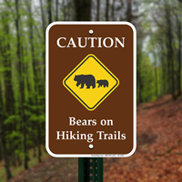 Caution Bears On Hiking Trails Campground Signs