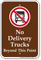 No Delivery Trucks Beyond This Point Sign