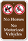 No Horses No Motorized Vehicles Sign