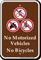 No Motorized Vehicles No Bicycles Sign